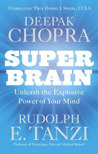 9781846043673: Super Brain: Unleashing the explosive power of your mind to maximize health, happiness and spiritual well-being