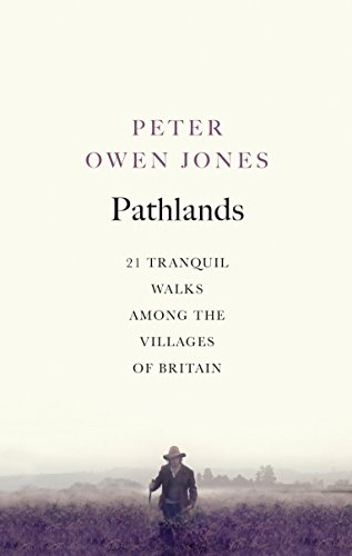 Pathlands: Tranquil Walks Through Britain