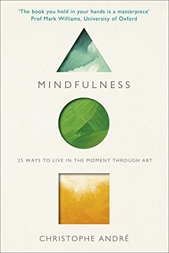 9781846044632: Mindfulness: 25 Ways to Live in the Moment Through Art