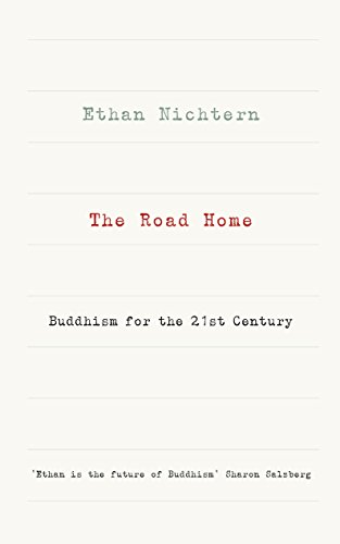 9781846044694: The Road Home: Buddhism for the 21st century