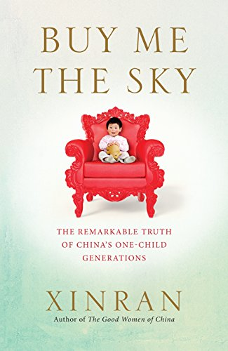 9781846044724: Buy Me the Sky: The remarkable truth of China's one-child generations