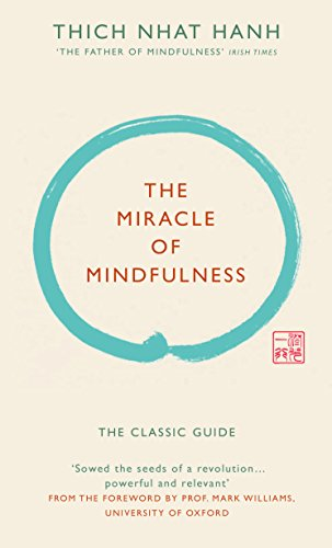9781846044823: The Miracle of Mindfulness (Gift edition)