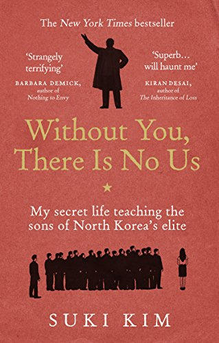 9781846044830: Without You, There is No Us: My Secret Life Teaching the Sons of North Korea's Elite