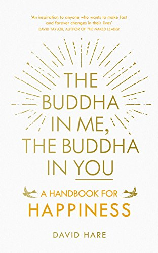 9781846044953: The Buddha in Me, The Buddha in You: A Handbook for Happiness