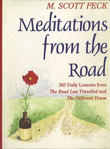 9781846045424: Meditations From The Road: 365 Daily Lessons From The Road Less Travelled and The Different Drum