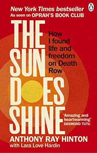 9781846045745: The Sun Does Shine: How I Found Life and Freedom on Death Row (Oprah's Book Club Summer 2018 Selection)