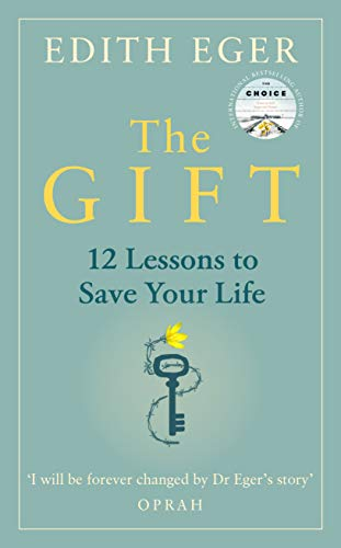 9781846046278: The Gift: 12 Lessons to Save Your Life