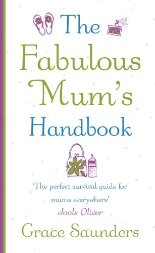 9781846050435: The Fabulous Mum's Handbook