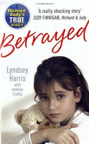 Betrayed: Lyndsey Harris