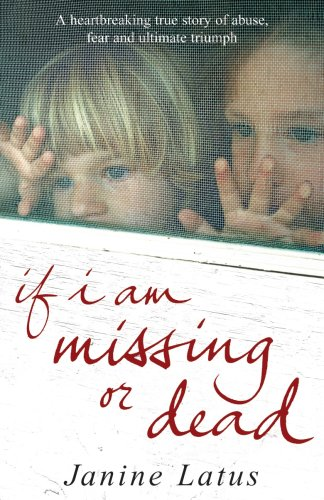9781846050800: 'IF I AM MISSING OR DEAD: A SISTER'S STORY OF LOVE, LOSS AND LIBERATION'