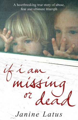 9781846050817: If I am Missing or Dead: A Sister's Story of Love, Loss and Liberation