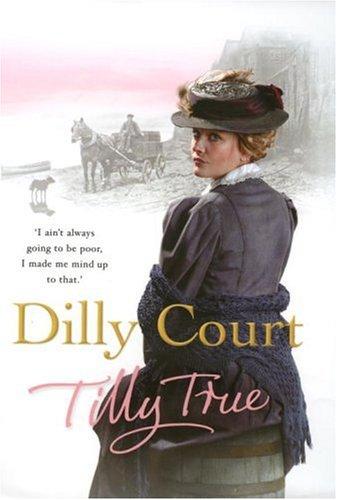 9781846050831: Tilly True