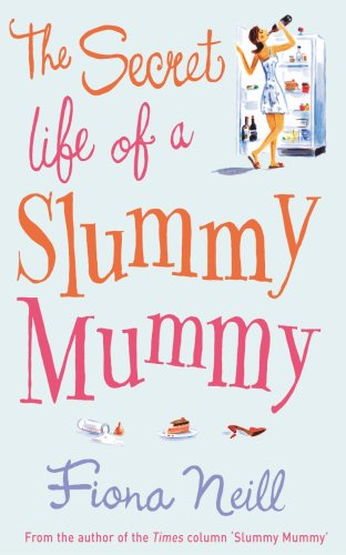 9781846051104: The Secret Life of a Slummy Mummy