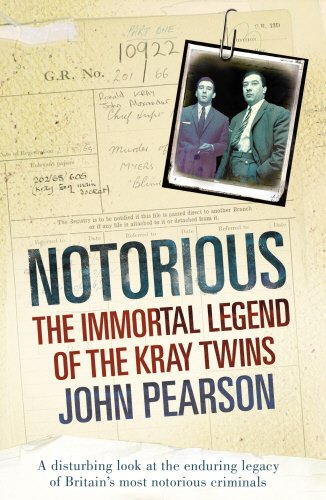 9781846051524: Notorious: The Immortal Legend of the Kray Twins