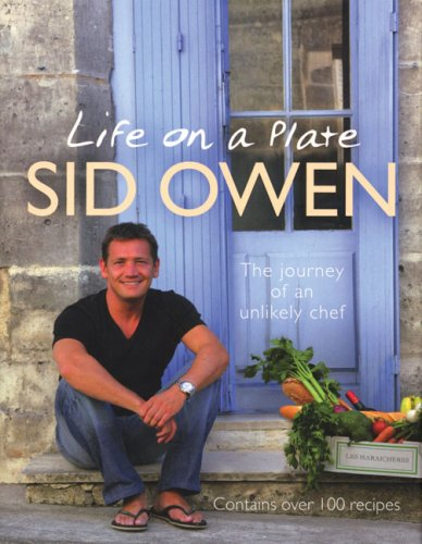 9781846051739: Life on a Plate: The Journey Of An Unlikely Chef