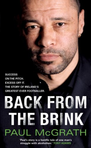 Back From the Brink: The Autobiography: Paul McGrath