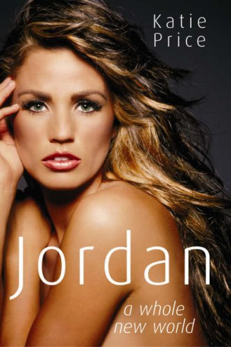 9781846051791: Jordan: A Whole New World Special Edition: Includes Free giftwrap+plus 16 new pages of photos
