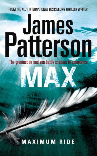 9781846052767: Maximum Ride 05. Max: The greatest air and sea battle is about to commence