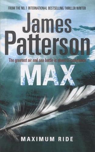 9781846052767: Maximum Ride: Max