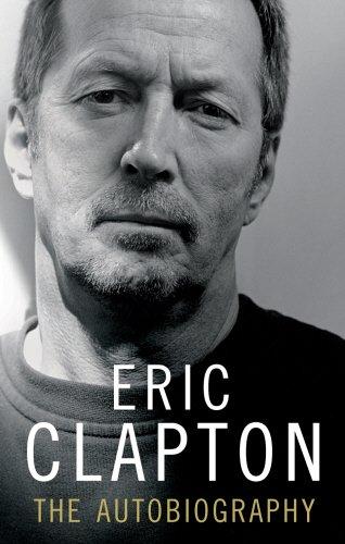 9781846053092: Eric Clapton: The Autobiography