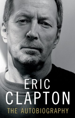 9781846053092: Eric Clapton: The Autobiography