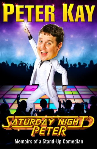 9781846053641: Saturday Night Peter: Memoirs of a Stand-Up Comedian