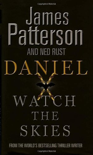 9781846054600: Daniel X: Watch the Skies