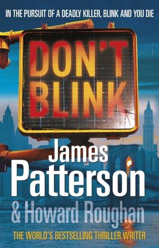 Don't Blink: Patterson, James