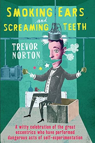 9781846055690: Smoking Ears and Screaming Teeth