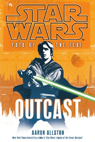 9781846056840: Star Wars: Fate of the Jedi - Outcast