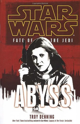 Star Wars: Fate of the Jedi - Abyss: Troy Denning