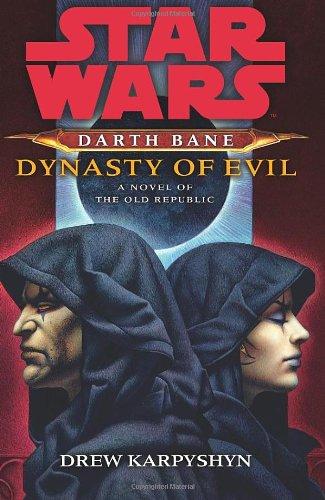 9781846056970: Star Wars: Darth Bane - Dynasty of Evil