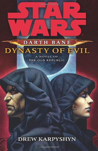 9781846056970: Star Wars: Darth Bane - Dynasty of Evil