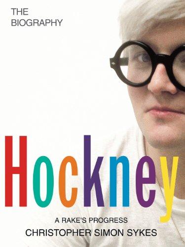Hockney: The Biography: Sykes, Christopher Simon