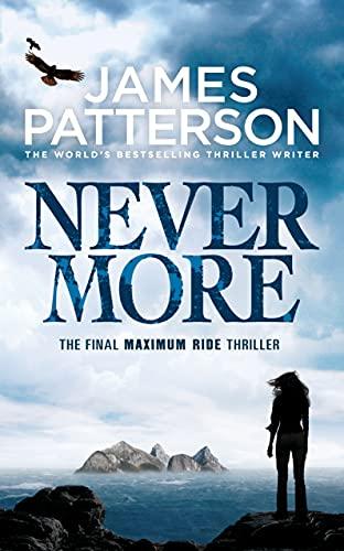 9781846057786: Maximum Ride: Nevermore