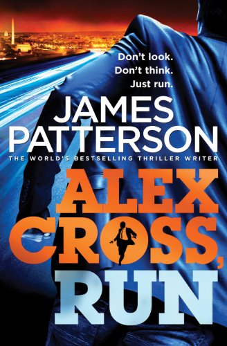 Alex Cross, Run - Alex Cross #20
