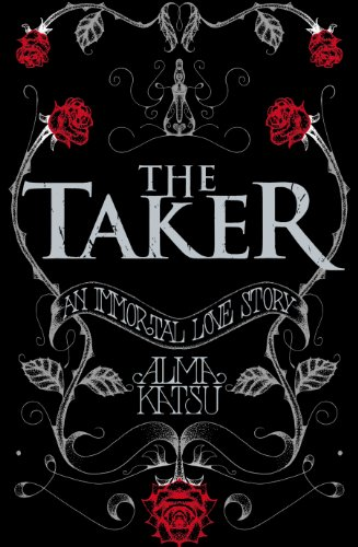 9781846058172: The Taker: (Book 1 of The Immortal Trilogy)