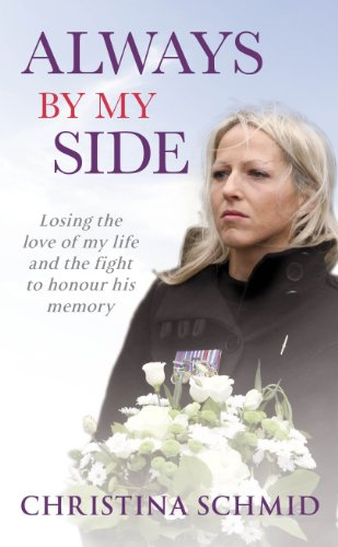 9781846059476: Always By My Side: Losing the Love of My Life, and the Fight to Honour His Memory