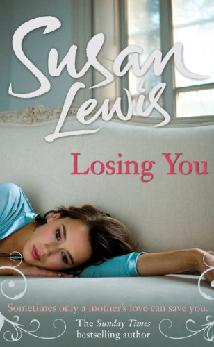 9781846059506: Losing You
