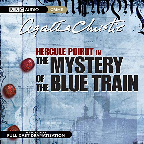 9781846070358: The Mystery of the Blue Train (BBC Audio Crime)