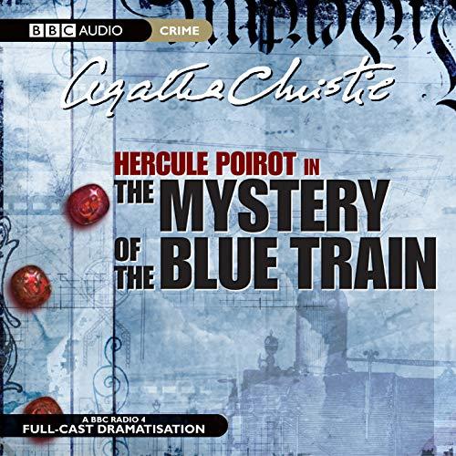 9781846070358: The Mystery Of Blue Train (BBC Audio Crime)
