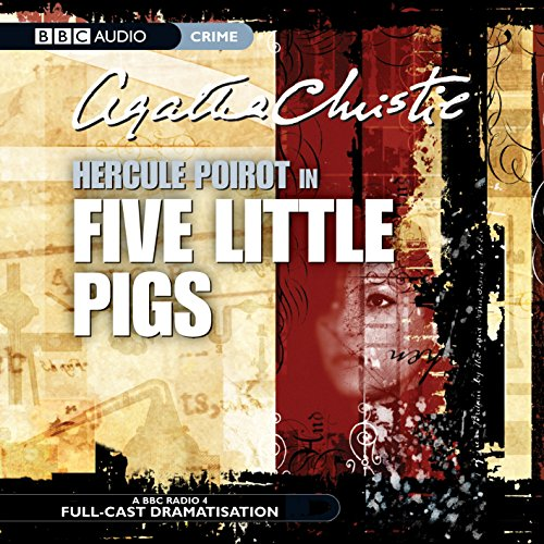 9781846070433: Five Little Pigs (BBC Audio Crime)