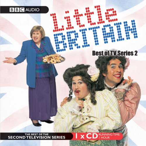"Little Britain"", Best of TV Series 2 (BBC Audio): unknown"
