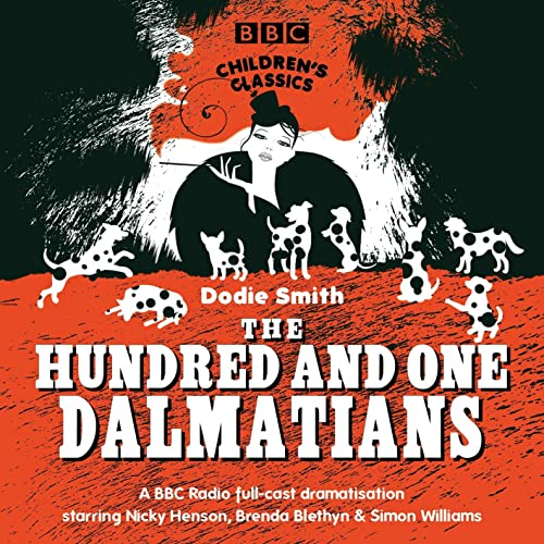 9781846071119: The One Hundred And One Dalmatians (BBC Children's Classics)