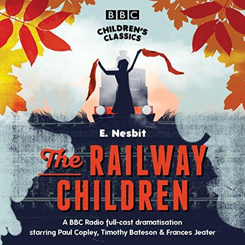 9781846071157: The Railway Children (BBC Children's Classics)