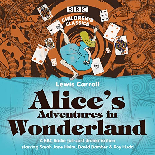 Alice's Adventures in Wonderland: Lewis Carroll (author),