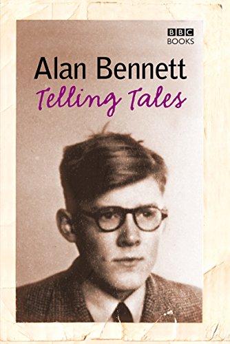 Telling Tales: Bennett, Alan