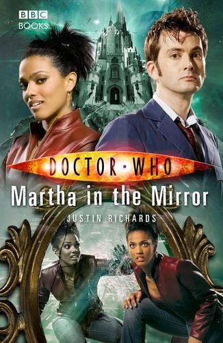9781846074202: Doctor Who: Martha In The Mirror