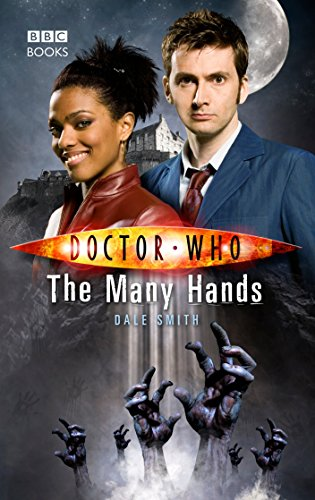 Doctor Who: The Many Hands (Doctor Who (BBC Hardcover)): Smith, Dale