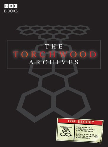 9781846074592: The Torchwood Archives